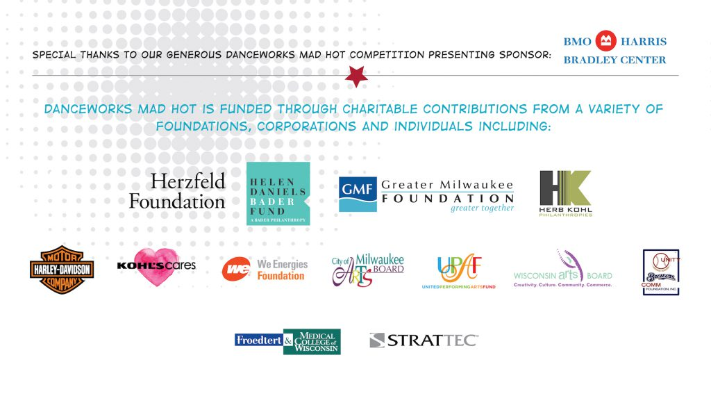 Danceworks Mad Hot is funded through charitable contributions from a variety of foundations, corporations and individuals including: