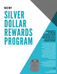 Danceworks Silver Dollar Rewards Program